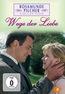 Rosamunde Pilcher - Wege der Liebe