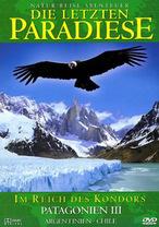 Die letzten Paradiese - Patagonien III
