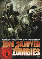 The Dead and the Damned 2 - Tom Sawyer vs. Zombies