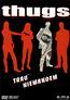 Thugs - Trau' Niemandem