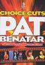 Pat Benatar - Choice Cuts