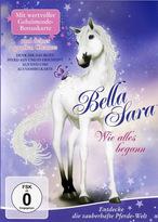 Bella Sara - Wie alles begann
