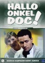 Hallo Onkel Doc! - Pilotfilm