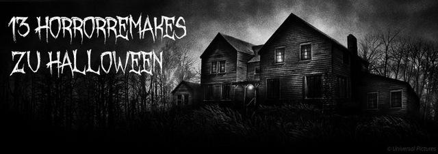 Horrorremakes: 13 Horrorremakes die Halloween einläuten