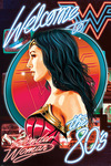 Wonder Woman 1984 - Welcome to the 80s powered by EMP (Poster)