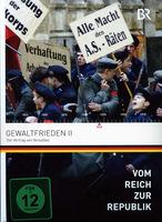 Vom Reich zur Republik 5 - Gewaltfrieden 2