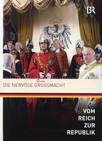 Vom Reich zur Republik 2 - Die nervöse Großmacht