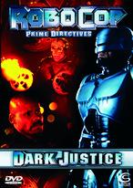 RoboCop - Prime Directives - Dark Justice