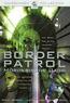 Border Patrol - Mörderische Jagd