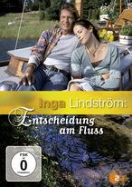 Inga Lindström - Entscheidung am Fluss
