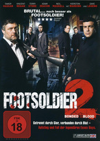 Footsoldier 2 - Bonded by Blood