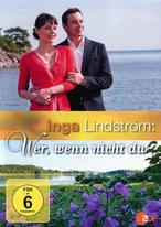 Inga Lindström - Wer, wenn nicht du
