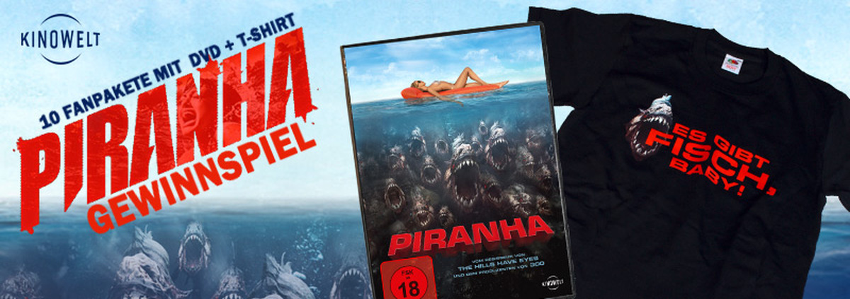 Piranha Gewinnspiel: Exklusiv zum Verleihstart: Es gibt Gewinne, Baby!