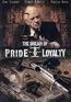 The Dream of Pride & Loyalty
