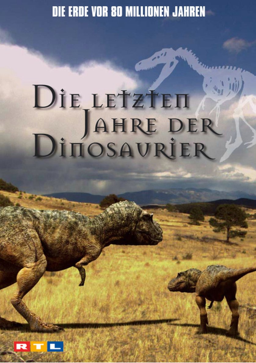 Die Letzten Jahre Der Dinosaurier