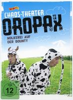 Chaos-Theater Oropax - Molkerei auf der Bounty