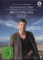 Kommissar Dupin 3 - Bretonisches Gold
