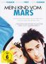 Mein Kind vom Mars
