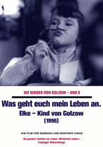 Die Kinder von Golzow - Was geht euch mein Leben an