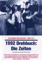 Die Kinder von Golzow - 1992 Drehbuch: Die Zeiten