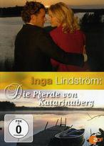Inga Lindström - Die Pferde von Katarinaberg