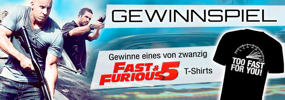 Fast and Furious Gewinnspiel: 3... 2... 1... Go! The Fast and Furious T-Shirts zu gewinnen!