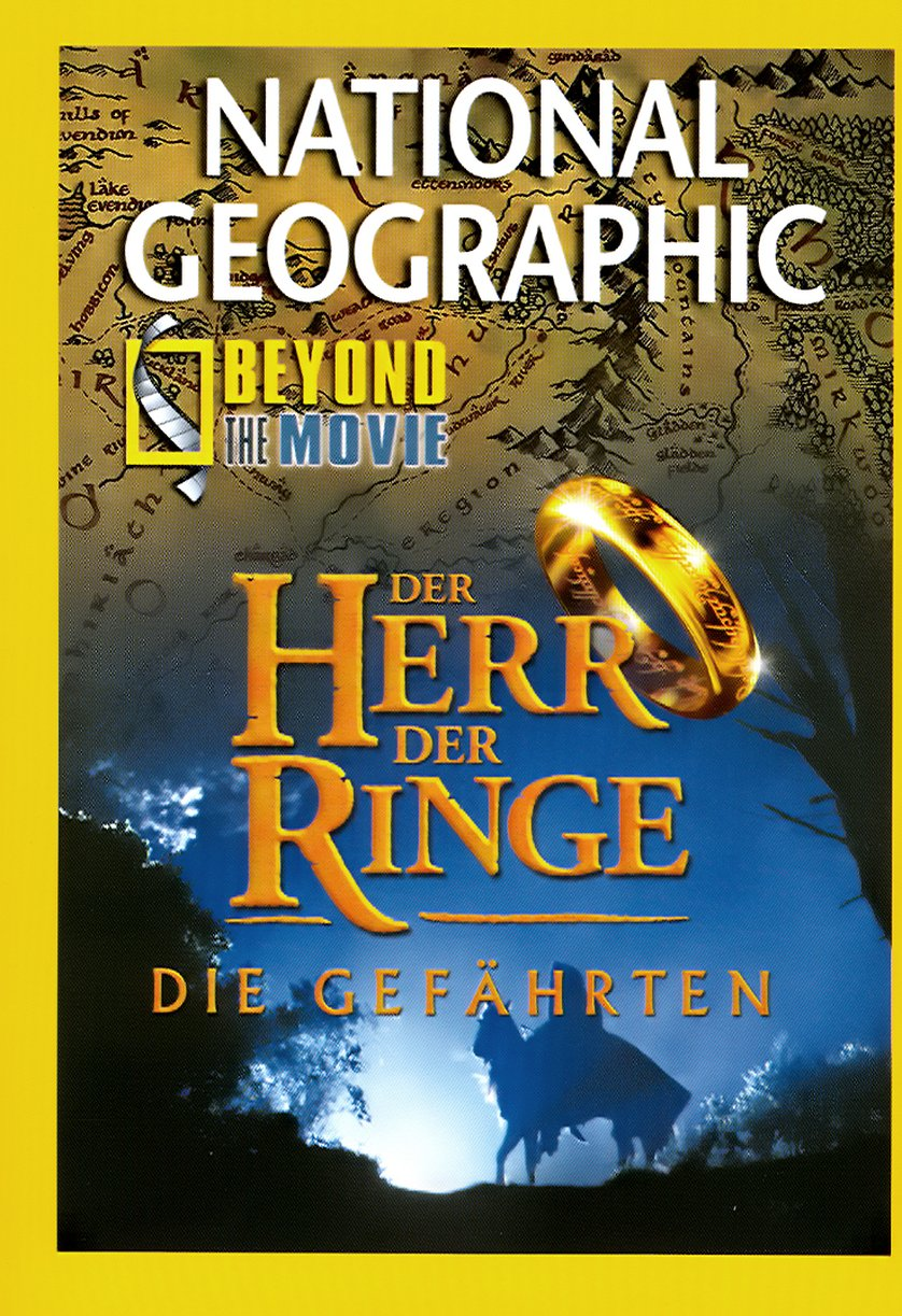 National Geographic Beyond the Movie: Der Herr der Ringe