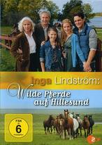 Inga Lindström - Wilde Pferde auf Hillesund