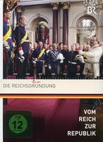 Vom Reich zur Republik 1 - Die Reichsgründung
