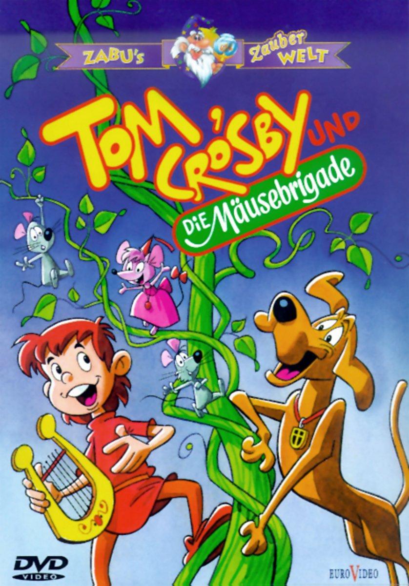 Tom Crosby Und Die Mäusebrigade