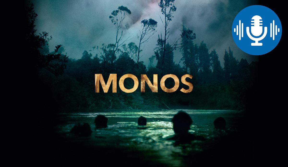 Podcast: Monos: Inferno im Dschungel: Monos geht unter die Haut!