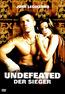 Undefeated - Der Sieger