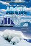 Arctic Mission - Eine Reise in die Natur und Tierwelt der Antarktis