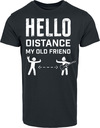Hello Distance My Old Friend powered by EMP (T-Shirt)