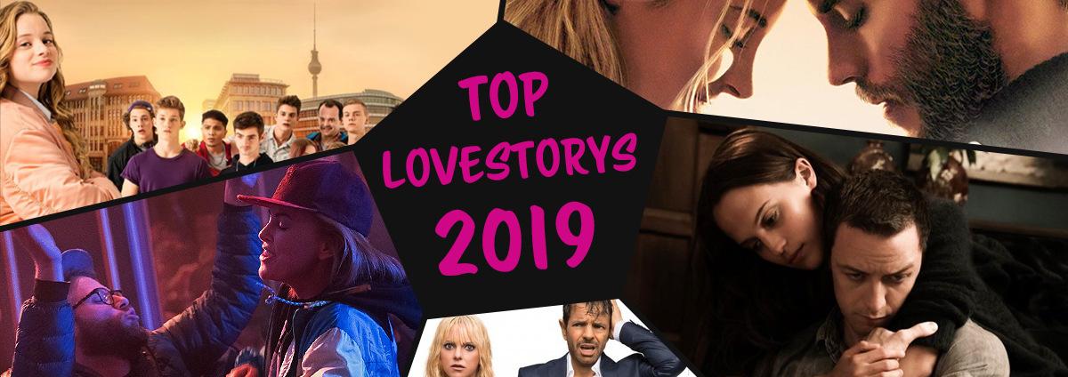 Lovesstorys 2019: Wir lieben Filme - die besten Lovestorys 2019
