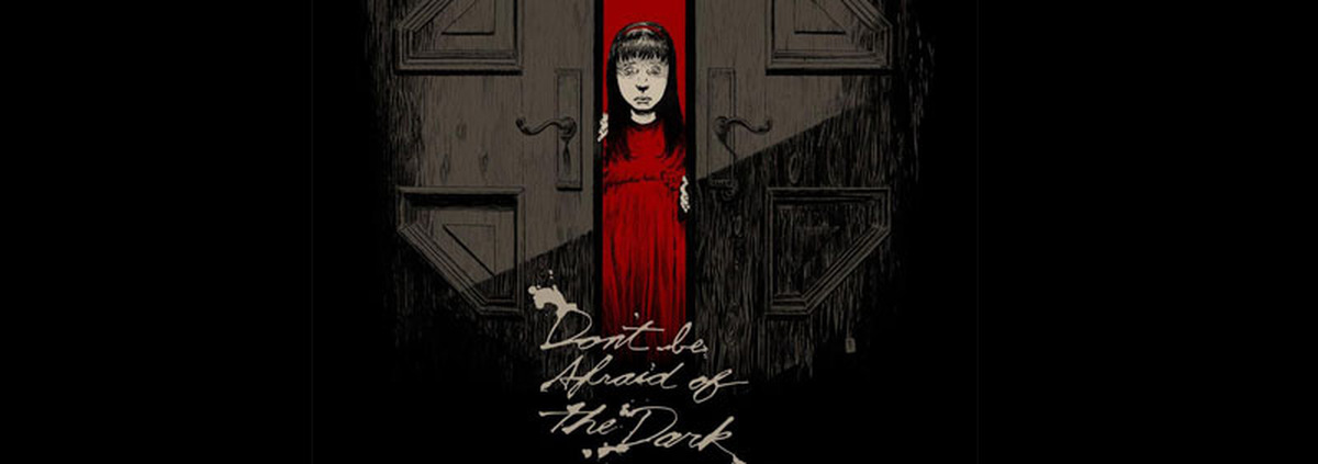 Don't Be Afraid of the Dark: Del Toro lehrt uns das Gruseln: Don't Be Afraid of the Dark!
