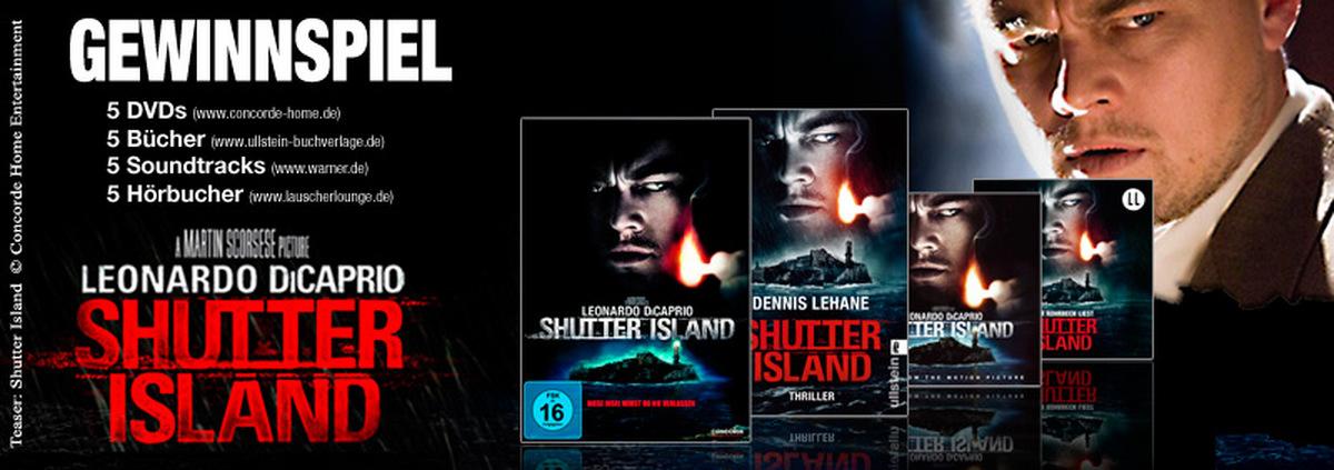 Gewinnspiel: Shutter Island: Mit DiCaprio ab auf die Insel: 5 Fanpakete zu gewinnen!