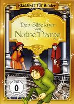 Klassiker für Kinder - Der Glöckner von Notre Dame