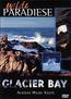 Wilde Paradiese - Glacier Bay
