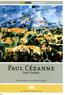 Paul Cézanne - Drei Farben