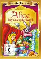Klassiker für Kinder - Alice im Wunderland