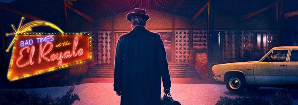 Bad Times at the El Royale: Die letzte Chance auf Erlösung!