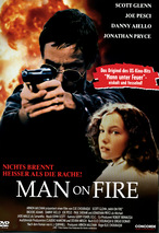 Man on Fire - Nichts brennt heißer als die Rache!