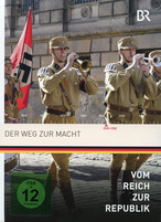 Vom Reich zur Republik 8 - Der Weg zur Macht