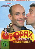 Chaos-Theater Oropax - Der doppelt Halbbruder