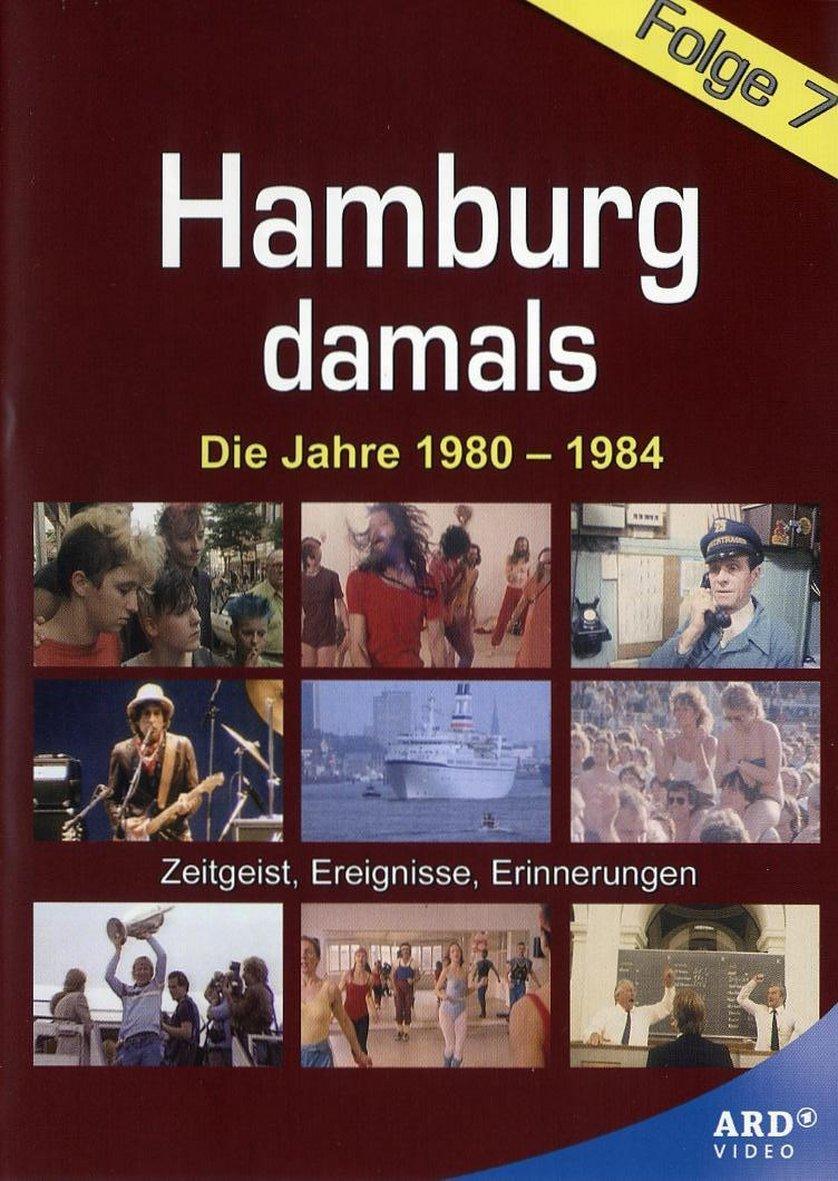 hamburg damals folge 7 die jahre 1980 1984 dvd oder geschirr leihen hamburg. Black Bedroom Furniture Sets. Home Design Ideas