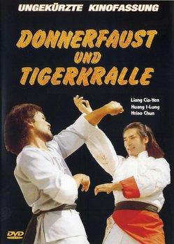 Donnerfaust Und Tigerkralle