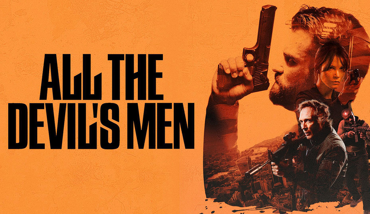 All the Devil's Men: Die exklusive DVD & Blu-ray Premiere: All the Devil's Men