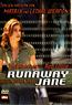 Jane Doe - Runaway Jane