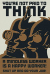 Futurama You're not paid to think powered by EMP (Poster)